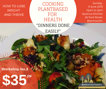 "COOKING PLANT BASED FOR HEALTH – ""DINNERS DONE EASILY"" (9/6/19)"