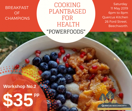 """COOKING PLANT BASED FOR HEALTH – """"POWERFOODS"""" (11/5/19)"""