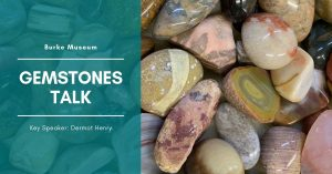 Gemstones Talk @ Burke Museum