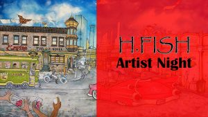 Artist Night with H Fish @ Burke Museum