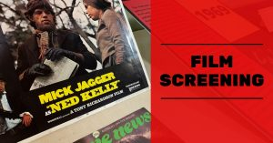Ned Kelly Film Screening @ Beechworth Historic Courthouse